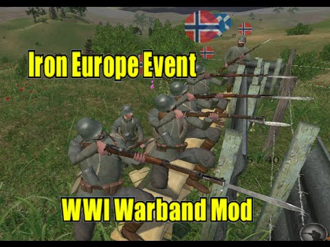 Iron Europe Event: WWI Mount and Blade Warband Mod