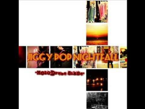 Tujuh Lagu (Pop Experiment) : Jiggy Pop Nightfall