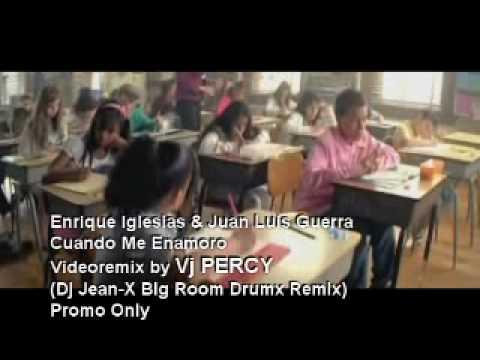 Enrique Iglesias & Juan Luis Guerra - Cuando Me Enamoro REMIX (VJ Percy Tribal Mix)