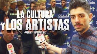 LA CULTURA Y LOS ARTISTAS | #Premios40Ballantines