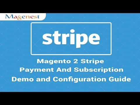 Magenest | Magento 2 Stripe Payment And Subscription Demonstration and Configuration