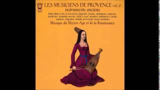 Les Musiciens de Provence - Estampie et Ungaresca