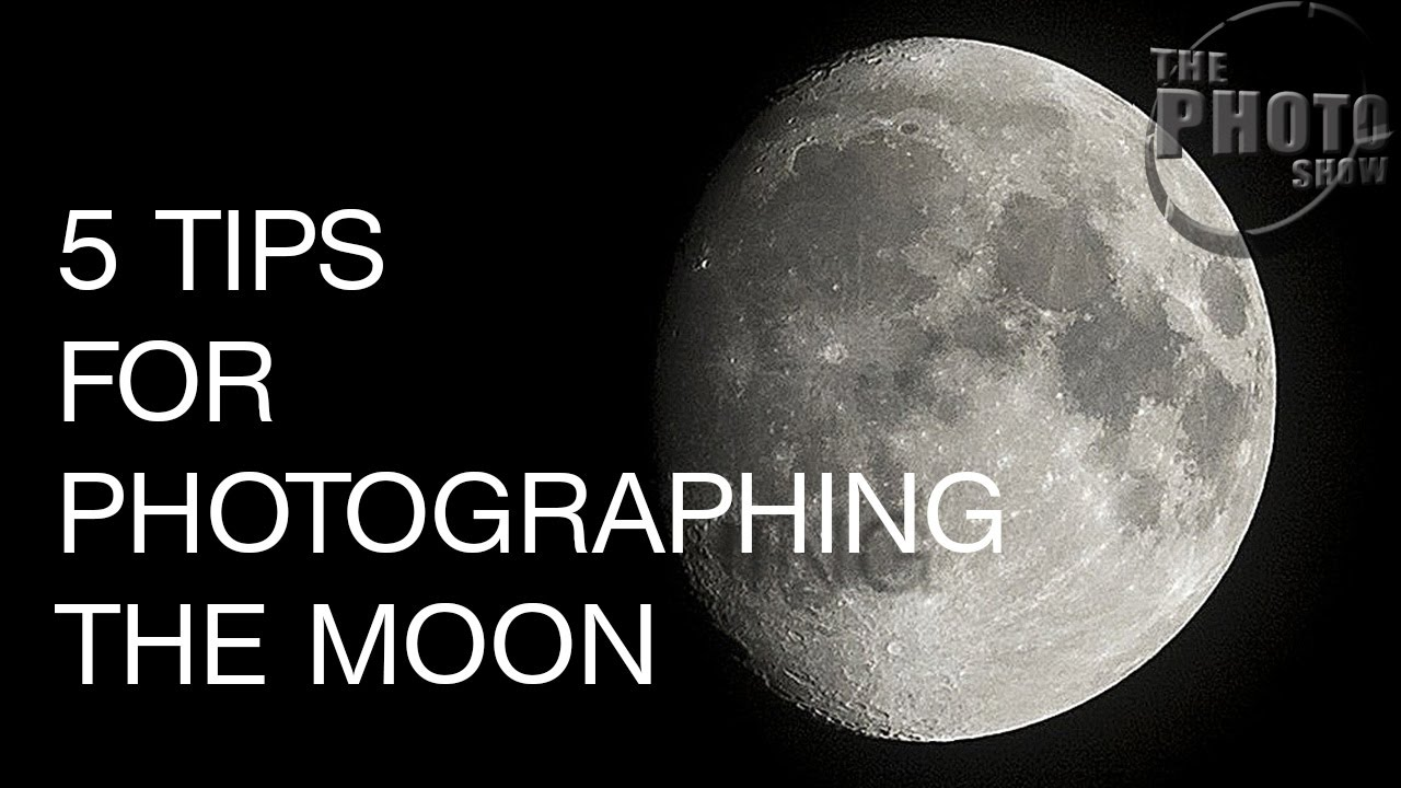 5 Tips For Photographing The Moon - YouTube
