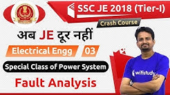 9:00 PM - SSC JE 2018 (Tier-I) | Electrical Engg by Ashish Sir | Fault Analysis