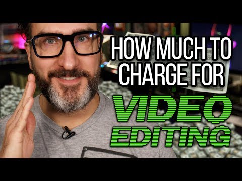 How Much to Charge for Video Editing?