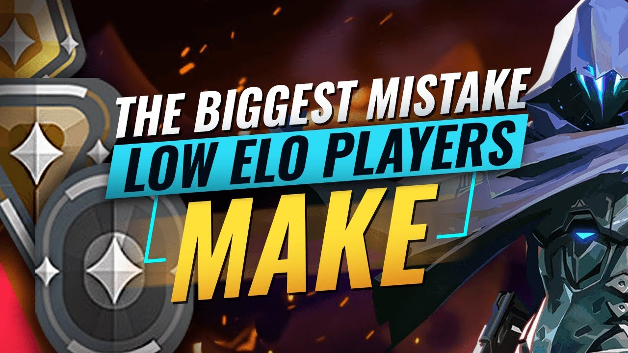 The BIGGEST MISTAKE Low Elo Players Make – Valorant