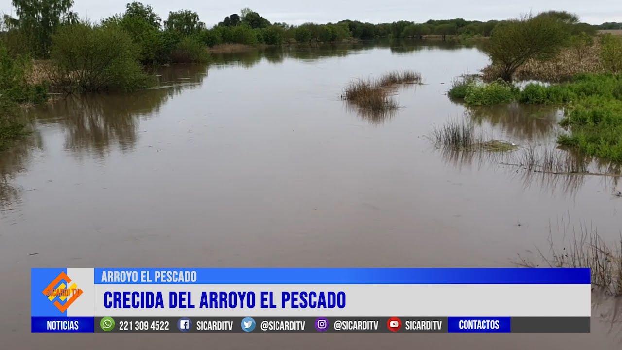 Crecida del Arroyo El Pescado luego de las lluvias