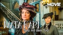 Mata Hari - Tanz mit dem Tod (2017)   kompletter Film - deutsch