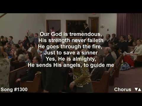 Our God Is Tremendous : Cloverdale Bibleway