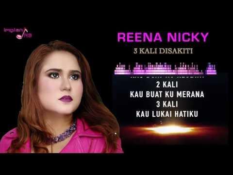 3 Kali Disakiti - Reena Nicky [Official Lyrics Video]