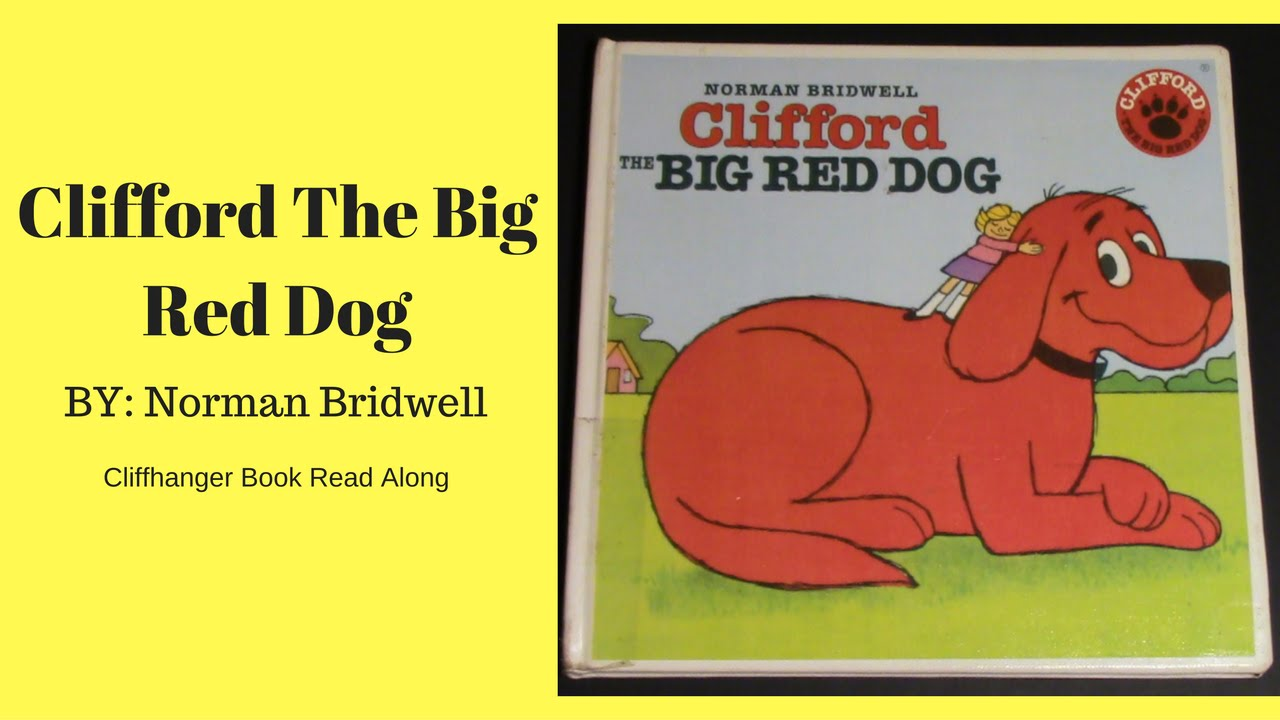 Clifford The Big Red Dog - Read Aloud Books For Children - Bedtime Stories  - Cliffhanger