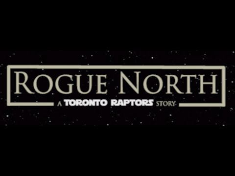 Toronto Raptors 2016-2017 NBA Season Hype Video - Rogue North