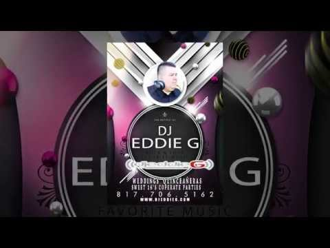 DJ Eddie G | Weddings | Quinceañeras | Sweet 16s | Corporate Events Promo