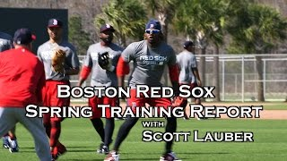 Boston Red Sox Spring Training Report : Sandoval ,  Ramirez , Castillo