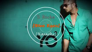 Blue Eyes (Honey Singh) Karaoke Instrumental | By S Rocks (Sarvagya Verma) |
