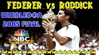 NBC ● Federer v Roddick ● Final Wimbledon 2005 Highlights+Rare Interview