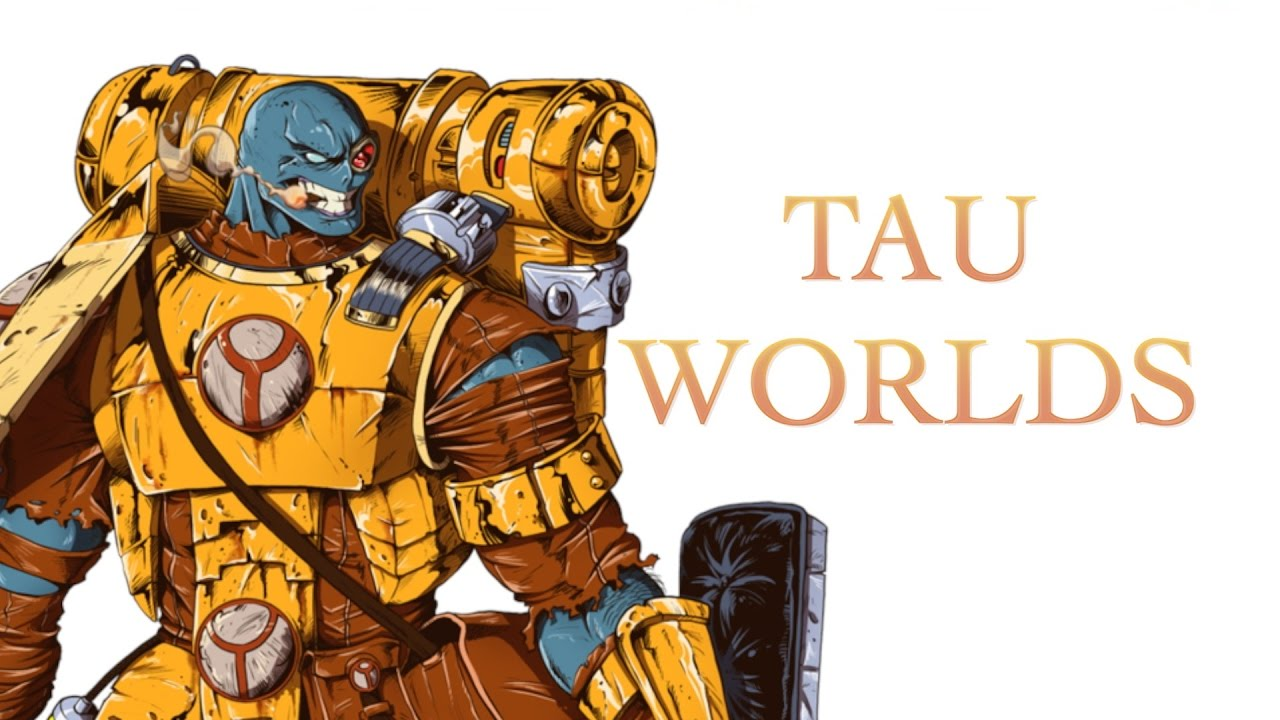 40 Facts And Lore About Tau Worlds Warhammer 40K