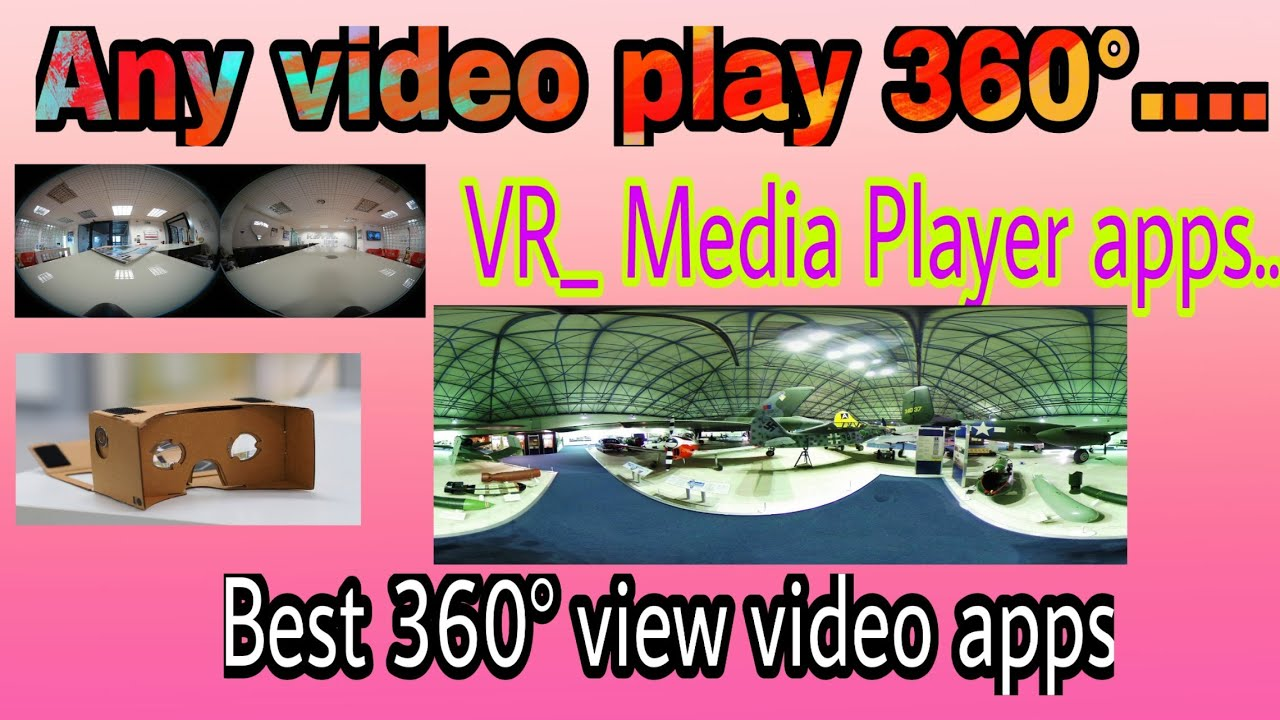360° video player   Any video 360° player  VR media player-360° viewer