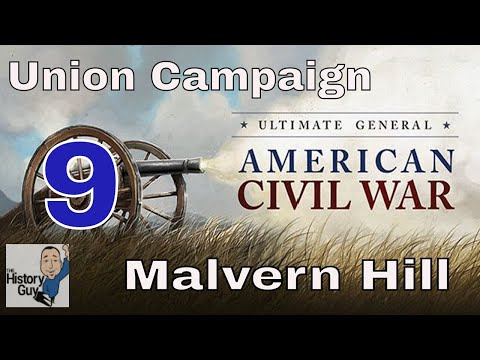 MALVERN HILL - Ultimate General: Civil War - Union Campaign - #9