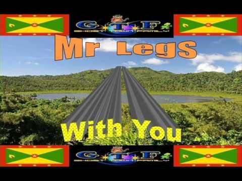Mr Legs - With You (Grenada soca 2011 ) Grand Entrance Riddim