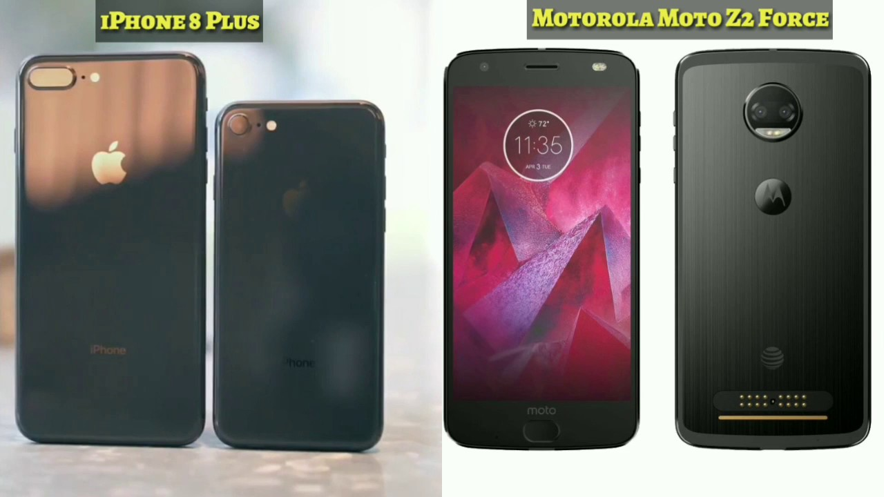 motorola 4x. iphone 8 plus vs motorola moto z2 force 4x 6