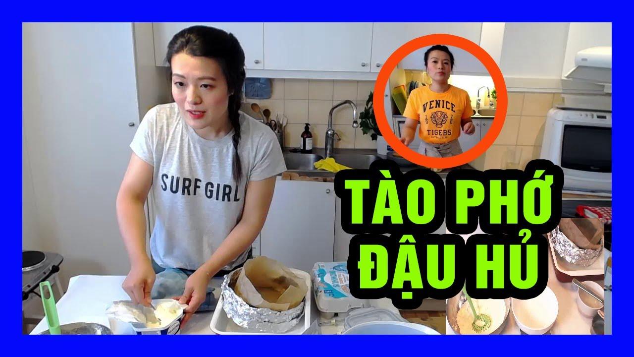 hướng dẫn cách nấu món tào phớ và đậu hủ thối tại nhà