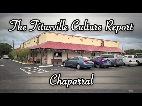 The Titusville Culture Report: Chaparral Mexican and Cuban Restaurant