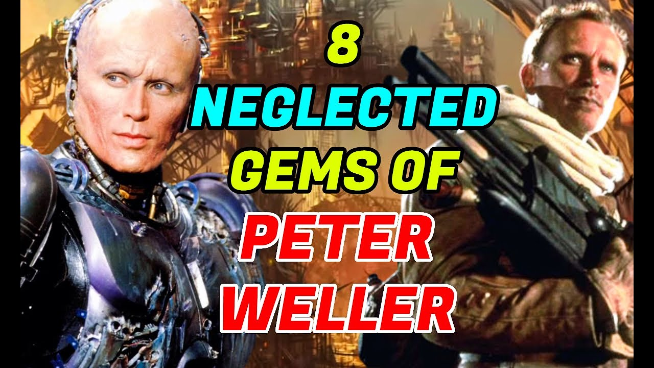 8 Neglected Gems Of Robocop's Peter Weller That You Cannot Miss!