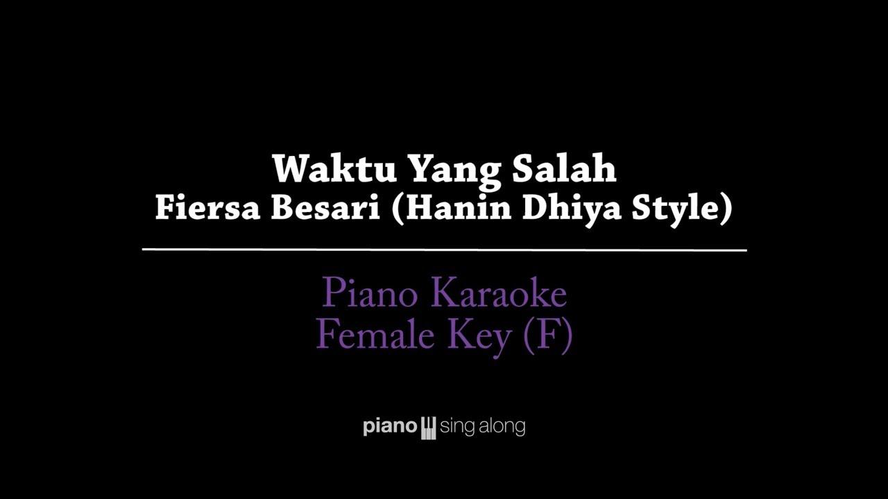 Waktu Yang Salah (FEMALE KEY KARAOKE PIANO COVER) - Fiersa Besari (Hanin Dhiya style)