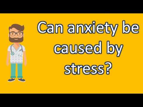 Can anxiety be caused by stress ? | Health News and FAQ