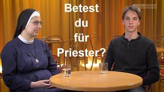 Betest du für Priester? (Studenten)