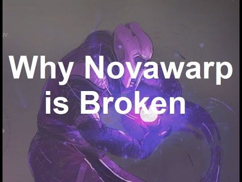 Novawarp is Broken