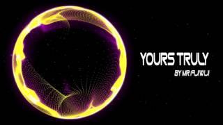 Mr FijiWiji - Yours Truly (feat. Danyka Nadeau) (JIKES Remix)