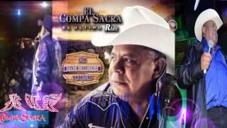 EL COMPA SACRA- Pisteando Y Loqueando SIGUENOS EN FACEBOOK--YOUTUBE...
