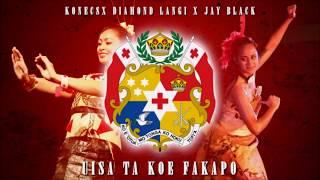 Uisa Ta Koe Fakapo - Konecs X Diamond Lang X JAY BLACK