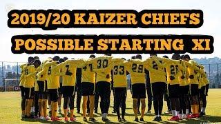 2019/20 Season kaizer Chiefs possible starting XI|HOW AMAKHOSI CAN LINEUP THIS SEASON