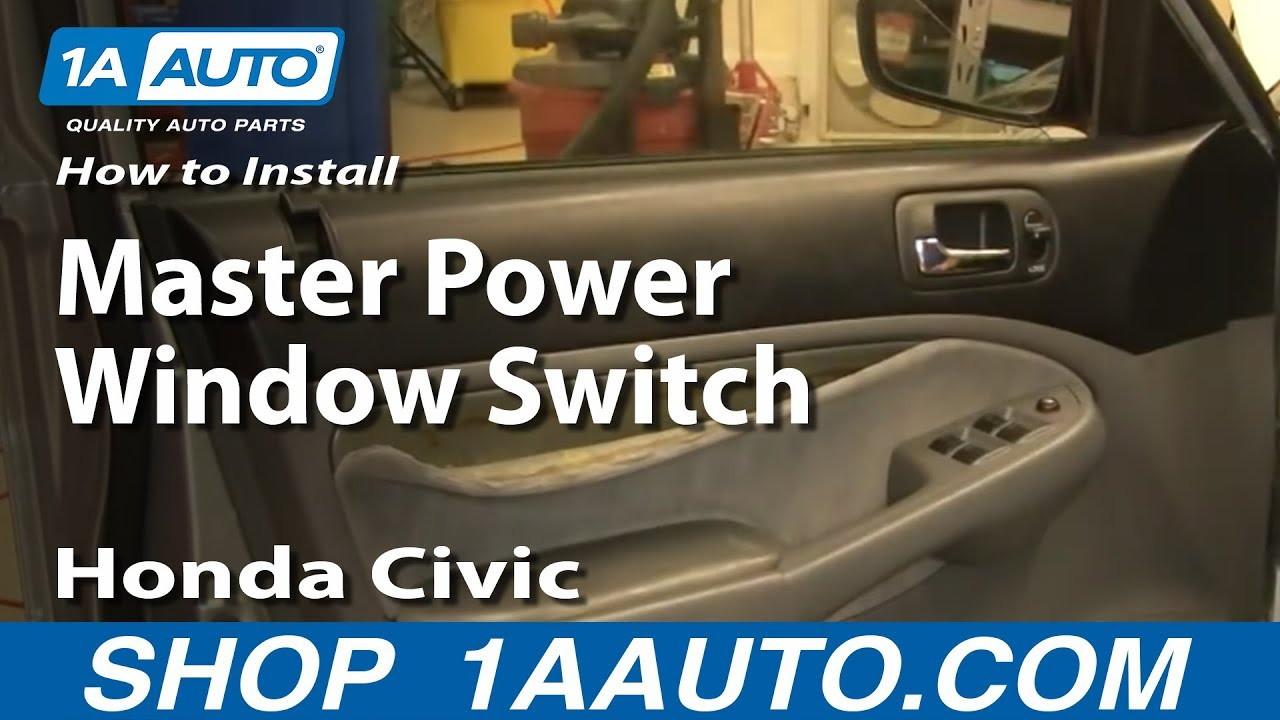 How to install replace master power window switch honda for 2002 honda civic power window not working