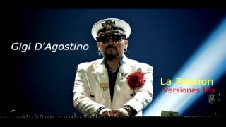 Gigi D Agostino   La Passion versiones mix
