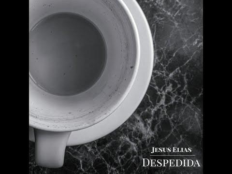 Despedida (Original Mix) - Jesus Elias