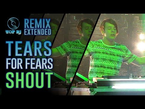 Tears For Fears  Shout REMIX  Albert Marzinotto  TOP DJ 2015
