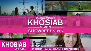 Khosiab Channel Showreel | ผลงานปี 2015