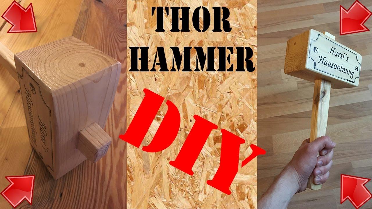 diy anleitung thor hammer selber machen holzhammer werkzeug selber bauen make wood mallet. Black Bedroom Furniture Sets. Home Design Ideas