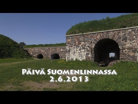 Päivä Suomenlinnassa - A day in the Castle of Finland
