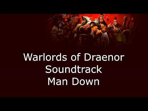 Warlords of Draenor Music - Man Down