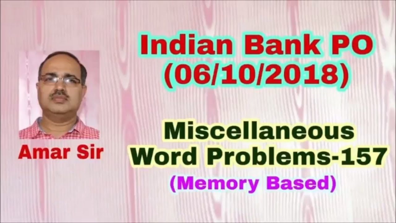 Miscellaneous-157 INDIAN BANK PO 06-10-2018 (Memory Based) #Amar Sir