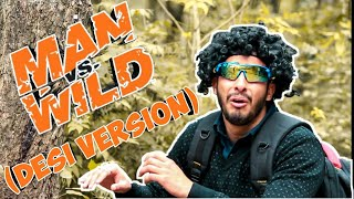 MAN VS WILD | Desi Comedy  | Jammu Dogri Comedy | Actor Sanyam Pandoh