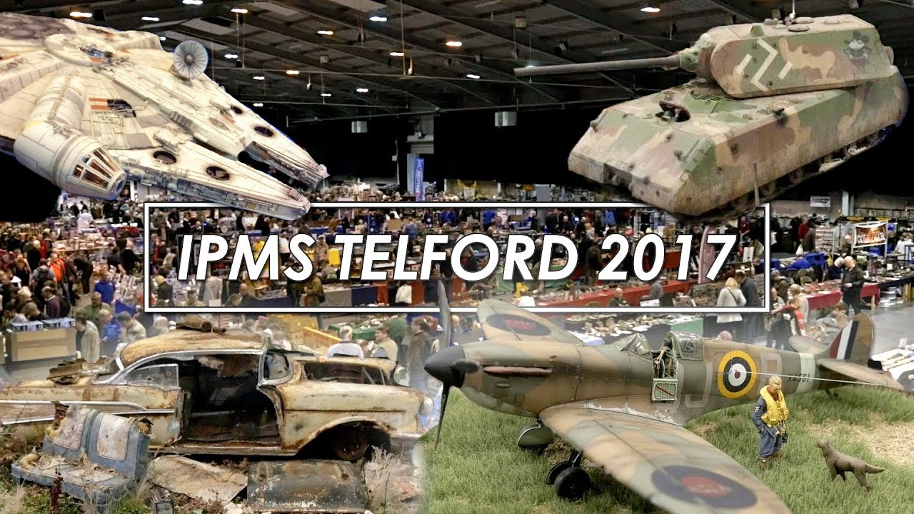 World's Largest Scale Model Show! IPMS Telford 2017