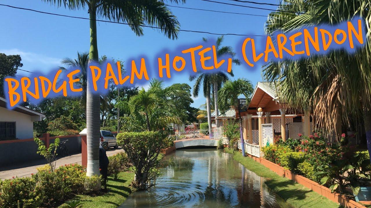 Bridge Palm Hotel Clarendon Jamaica