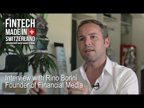 """FinTech Made in Switzerland"": Interview Rino Borini, Financial Media/Punkt Magazin"