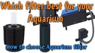 Which filter best for aquarium & how to choose best aquarium filter